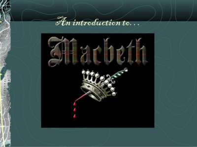Introduction To Macbeth History Ppt